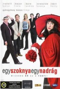 Egy szoknya, egy nadrág – Színes, magyar vígjáték 2005