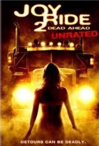 Kéjutazás 2. – Holtsáv – Színes, magyarul beszélő, amerikai, kanadai krimi, horror, thriller 2008