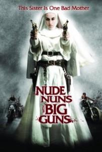 Meztelen apácák nagy fegyverekkel – Színes, feliratos, amerikai akció, vígjáték, thriller 2010