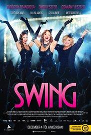 Swing – Magyar film, érzelmes vígjáték 2014