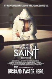 The Masked Saint – színes, amerikai, magyarul beszélő, életrajzi, akció, krimi 2016