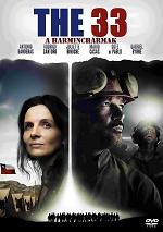 A harminchármak /The 33/-színes, amerikai-chilei filmdráma, 2015