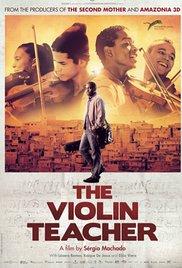 A hegedűtanár-színes, brazil filmdráma, 112 perc, 2015