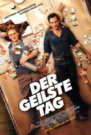 A legkúlabb nap-/Der geilste Tag/-színes, magyarul beszélő, német film, 113 perc, 2016