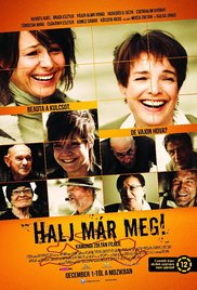 Halj már meg!-magyar játékfilm, 106 perc, 2016