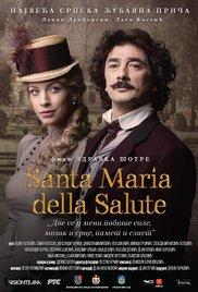 Santa Maria della Salute-szerb nyelvű játékfilm, 120 perc (2016)