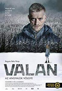 Valan – Az angyalok völgye-magyar krimi-dráma, 97 perc, 2019